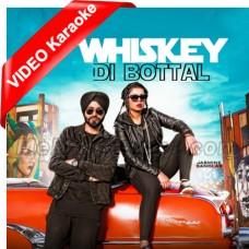 Whiskey Di Botal - Mp3 + VIDEO Karaoke - Preet Hundal - Jasmine Sandlas
