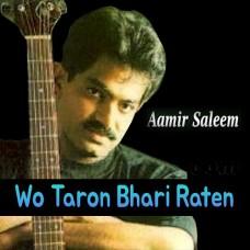 Wo Taron Bhari Raatein - Karaoke Mp3 - Amir Saleem - Musafir