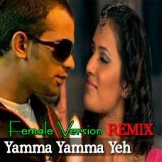 Yamma Yamma Ye Khoobsurat Sama - Female Version - Karaoke Mp3 - Remix - Item Song