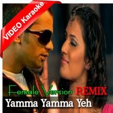 Yamma Yamma Ye Khoobsurat Sama - Female Version - Mp3 + VIDEO Karaoke - Remix - Item Song