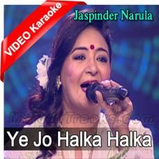 Ye Jo Halka Halka Suroor - Sufi Song - Mp3 + VIDEO Karaoke - Jaspinder Narula
