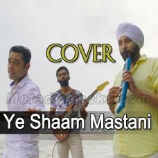 Ye Shaam Mastani - Cover - Karaoke Mp3 - Sid Reggae - Sandeep - Sunny
