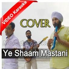 Ye Shaam Mastani - Cover - Mp3 + VIDEO Karaoke - Sid Reggae - Sandeep - Sunny