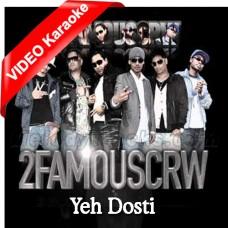 Yeh Dosti - Tamil Version - Mp3 + VIDEO Karaoke - Oemar Zu-B Raoel Randjai 2Famouscrw