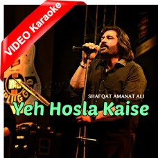 Yeh Hosla Kaise Jhuke - Mp3 + VIDEO Karaoke - Shafqat Amanat Ali - Dor 2006