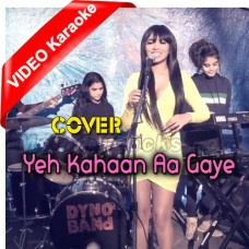 Yeh Kahaan Aa Gaye Hum - Cover - Mp3 + VIDEO Karaoke - Kerida