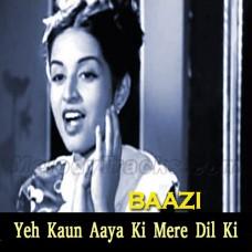 Ye Kaun Aaya Ke Mere Dil Ki Duniya - Karaoke Mp3 - Geeta Dutt - Baazi