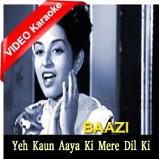 Ye Kaun Aaya Ke Mere Dil Ki Duniya - Mp3 + VIDEO Karaoke - Geeta Dutt - Baazi