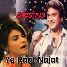 Ye Raat Najat - Christmas - Karaoke Mp3 - Fariha Parvez - A Nayyar