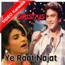 Ye Raat Najat - Christmas - Mp3 + VIDEO Karaoke - Fariha Parvez - A Nayyar