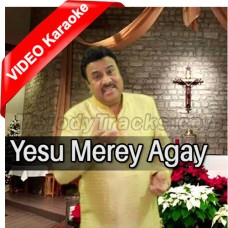 Yesu Merey Agay Agay Chal - Christian - Mp3 + VIDEO Karaoke - Mohammad Ali