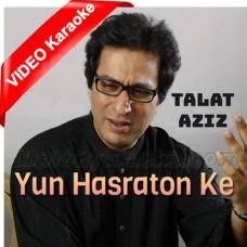 Yun Hasraton Ke Daagh - Mp3 + VIDEO Karaoke - Talat Aziz