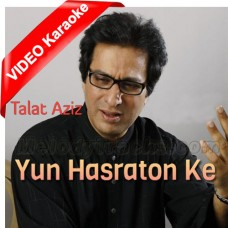 Yun Hasraton Ke Daagh - Mp3 + VIDEO Karaoke - Talat Aziz