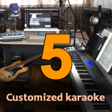 Five Customized Karaoke Tracks - High Quality