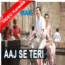 Aaj Se Teri Galliyan - Mp3 + VIDEO karaoke - Arijit Singh - Padman