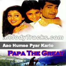 Aao Humse Pyar Karlo - Karaoke Mp3 - Kumar Sanu - Papa The Great