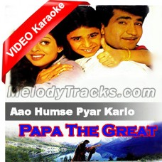 Aao Humse Pyar Karlo - Mp3 + VIDEO Karaoke - Kumar Sanu - Papa The Great