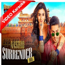 Aashiq Surrender Hua - Mp3 + VIDEO Karaoke - Amaal Malik - Shreya Goshal - Badrinath Ki Dulhania - 2007