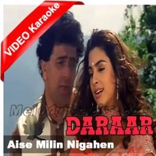 Aise Mili Nigahen - Mp3 + VIDEO Karaoke - Kumar Sanu - Alka - Daraar