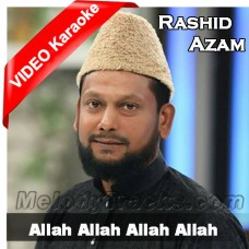 Allah Allah Allah - Mp3 + VIDEO Karaoke - Rashid Azam - Hamd