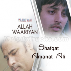 Allah Waariyan - Karaoke Mp3 - Shafqat Amanat Ali - Yaariyan