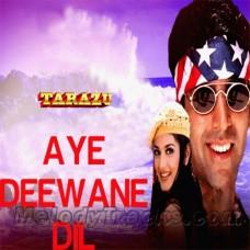Aye Deewane Dil Kardi Kya Mushkil - Karaoke Mp3 - Kumar Sanu - Alka - Tarazu
