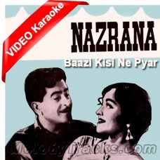 Baazi kisi ne pyar ki - Mp3 + VIDEO Karaoke - Nazrana - Rafi