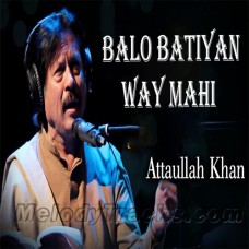 Balo Batiyan Ve - Karaoke Mp3 - Attaullah Khan