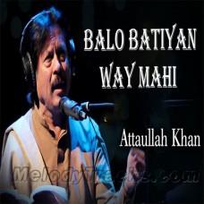 Balo Batiyan Ve - Karaoke Mp3 - Attaullah Khan