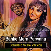 Banke Mera Parwana - Standard Scale Version - Karaoke Mp3 - Mala Begum - Farangi