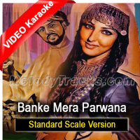 Banke Mera Parwana - Standard Scale Version - Mp3 + VIDEO Karaoke - Mala Begum - Farangi