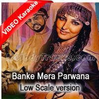 Banke Mera Parwana - Low Scale Version - Mp3 + VIDEO Karaoke - Mala Begum - Farangi