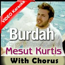 Maula Ya Salli Wa Sallim - With Chorus - Mp3 + VIDEO Karaoke - Mesut Kurtis - Qaseeda
