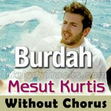 Maula Ya Salli Wa Sallim - Without Chorus - Karaoke Mp3 - Mesut Kurtis - Qaseeda