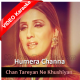 Chan Tareyan Ne Khushiyan - Mp3 + VIDEO Karaoke - Humera Channa