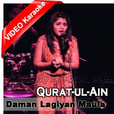 Daman Lagiyan Maula - MP3 + VIDEO Karaoke - Quratulain Balouch - Female Ver