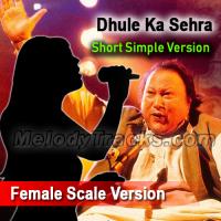 Dhule ka sehra suhana - Female Scale Version - Karaoke Mp3 - Short Simple Version