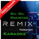 Dil dil Pakistan - Remix Version - Mp3 + VIDEO Karaoke - Junaid Jamshaid - Vital Signs - Pakistani National