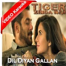 Dil Diyan Gallan - MP3 + VIDEO Karaoke - Atif Aslam - Tiger Zinda Hai
