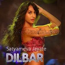 Dilbar - Satyameva Jayate - Karaoke Mp3 - John Abraham Nora Fatehi - Tanishk B Neha Kakkar Ikka Dhvan