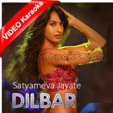 DILBAR - Satyameva Jayate - Mp3 + VIDEO Karaoke - John Abraham Nora Fatehi - Tanishk B Neha Kakkar Ikka Dhvan
