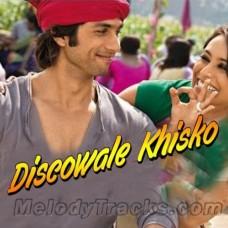 Discowale Khisko - Karaoke Mp3 - KK - Sunidhi Chowhan - Dil Bole Hadippa