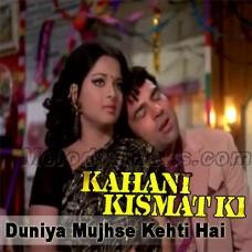 Duniya Mujhse Kehti Hai - Karaoke Mp3 - Kishore Kumar - Kahani Kismat Ki
