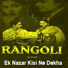 Ek Nazar Kisi Ne Dekha - Karaoke Mp3 - Kishore Kumar - Lata - Rangoli