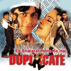 Ek Shararat Hone Ko Hai - Karaoke Mp3 - Kumar Sanu - Kavita