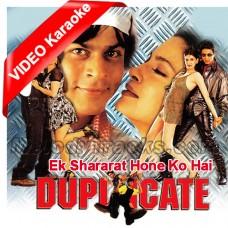 Ek Shararat Hone Ko Hai - Mp3 + VIDEO Karaoke - Kumar Sanu - Kavita