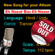 Ek Nazar Bus Ek - New Ready Made Song - Sold Out