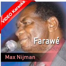 Farawé - Mp3 + VIDEO Karaoke - Max Nijam