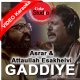 Gaddiye - Mp3 + VIDEO Karaoke -  Coke Studio - Asrar and Attaullah Khan Esakhelvi - Season 11 - Episode 2
