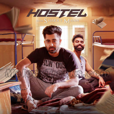 Hostel Sharry Mann - Karaoke Mp3 - Parmish Verma - Mista Baaz - Punjabi Bhangra - 2017